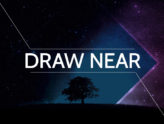 Draw Near - Pastor Scott Peterson