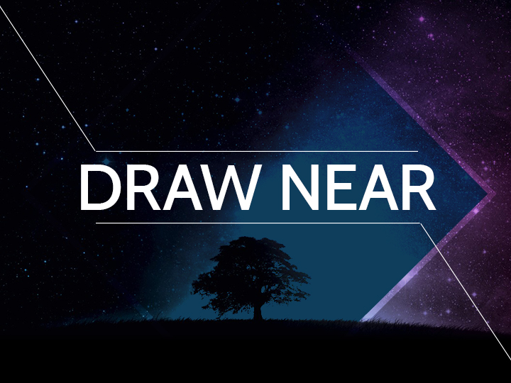Draw Near - Pastor Scott Peterson